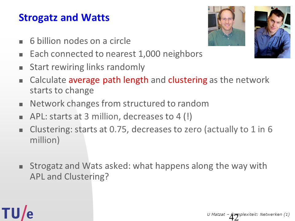 Strogatz and Watts 6 billion nodes on a circle