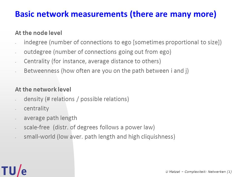 Basic network measurements (there are many more)