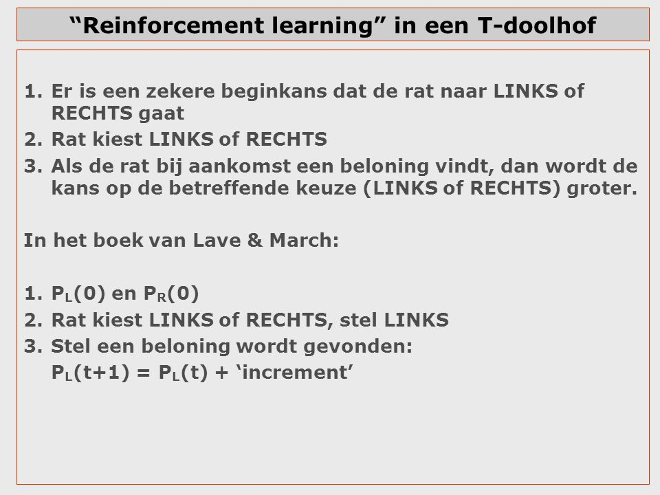Reinforcement learning in een T-doolhof