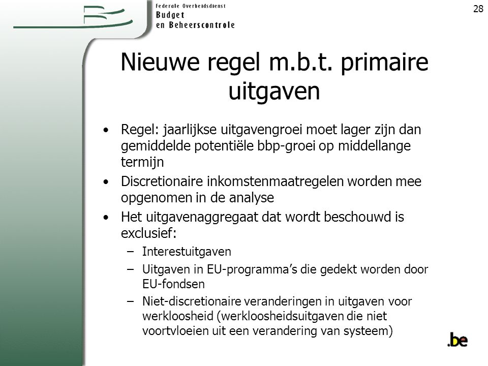 Nieuwe regel m.b.t. primaire uitgaven