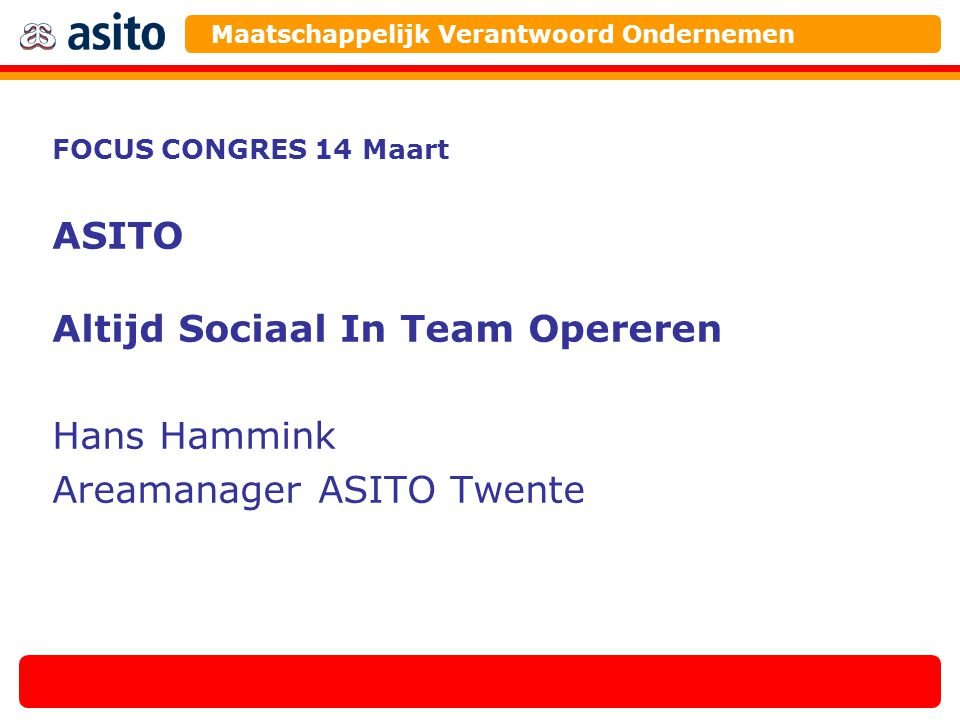 Altijd Sociaal In Team Opereren Hans Hammink Areamanager ASITO Twente