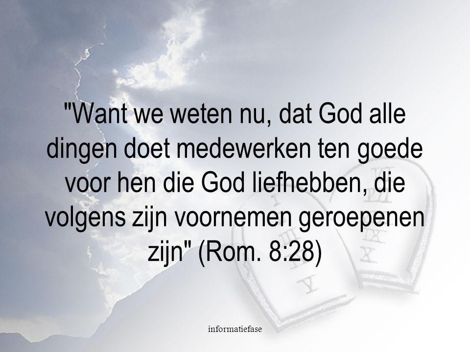 Want we weten nu, dat God alle dingen doet medewerken ten goede voor hen die God liefhebben, die volgens zijn voornemen geroepenen zijn (Rom. 8:28)