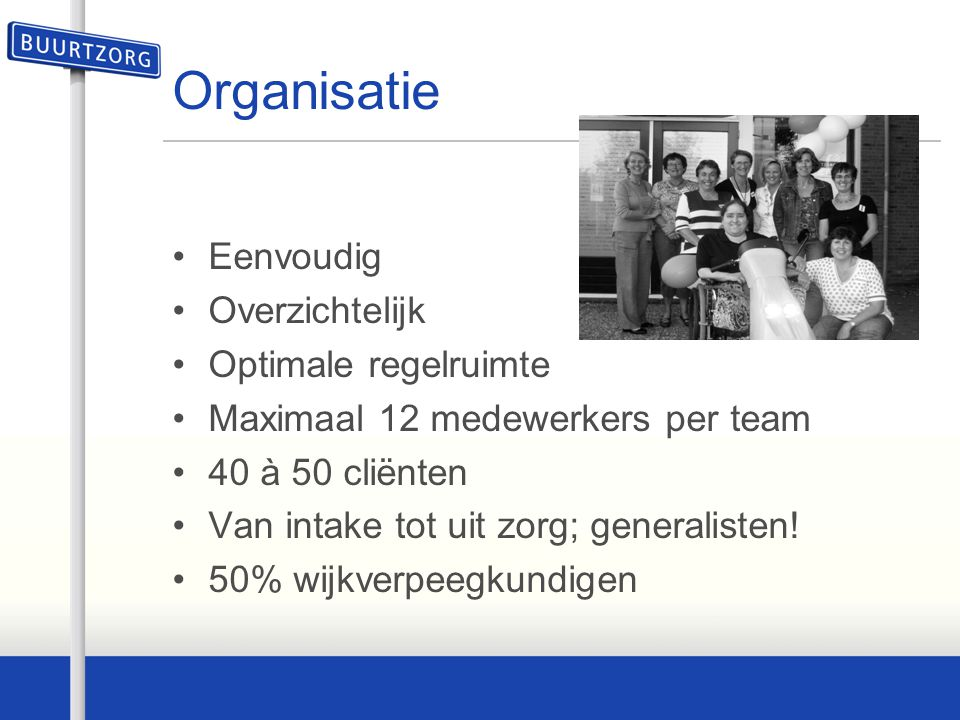 Organisatie Eenvoudig Overzichtelijk Optimale regelruimte