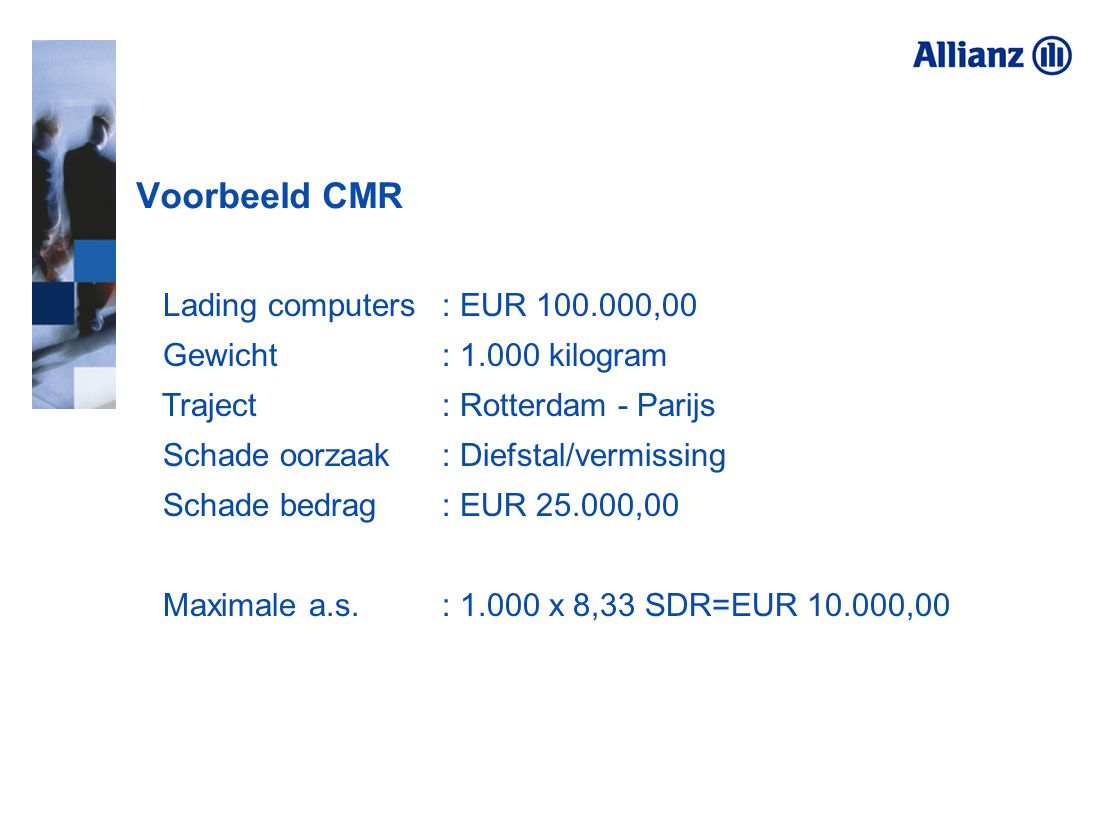 Voorbeeld CMR Lading computers : EUR 100.000,00