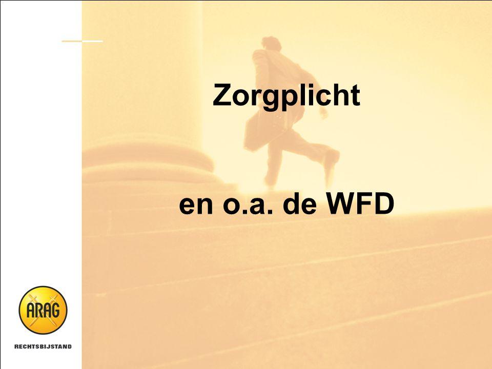 Zorgplicht en o.a. de WFD