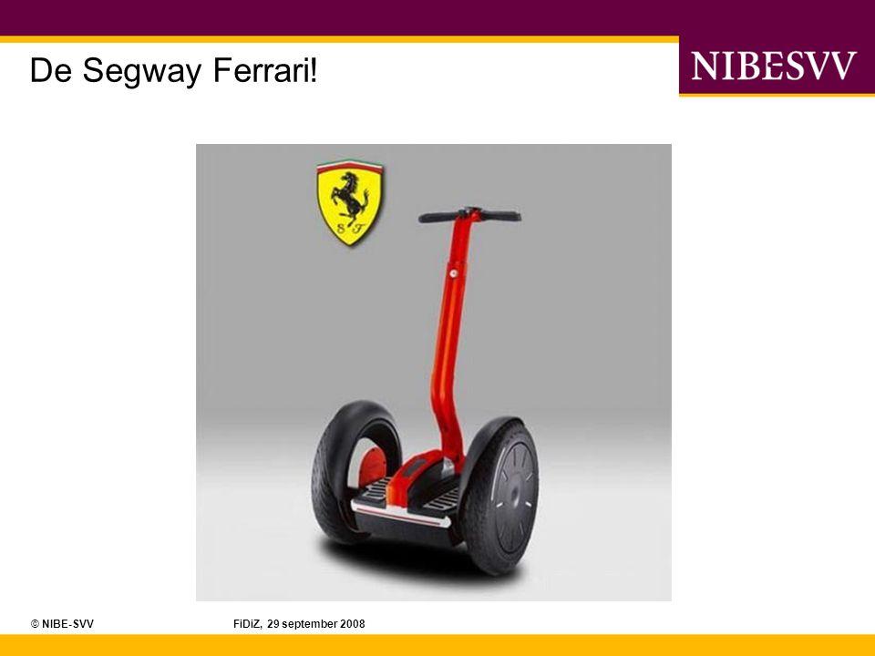 De Segway Ferrari! © NIBE-SVV FiDiZ, 29 september 2008