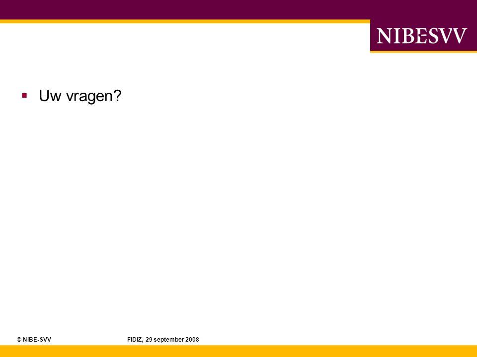 Uw vragen © NIBE-SVV FiDiZ, 29 september 2008