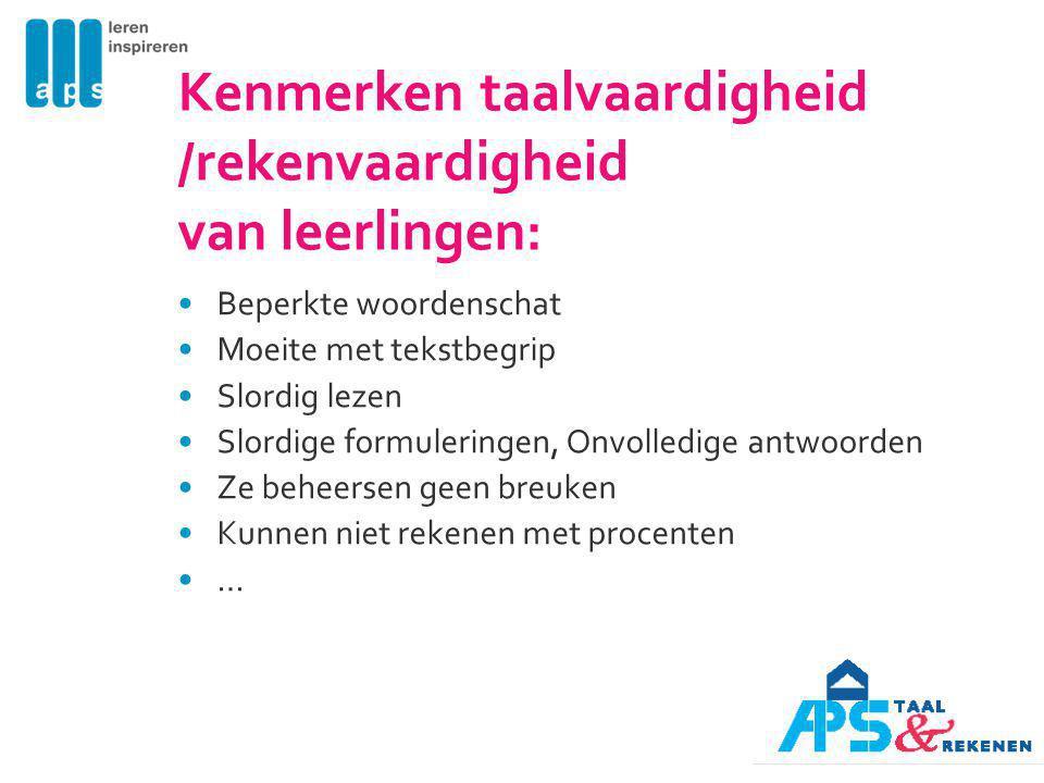 Kenmerken taalvaardigheid /rekenvaardigheid van leerlingen: