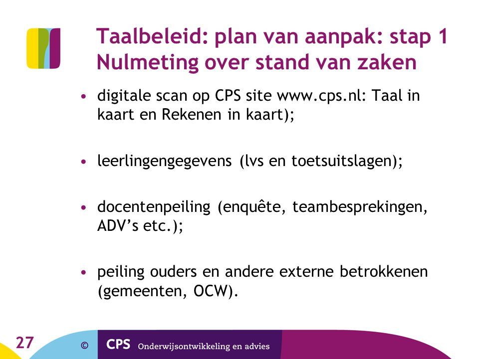 Taalbeleid: plan van aanpak: stap 1 Nulmeting over stand van zaken