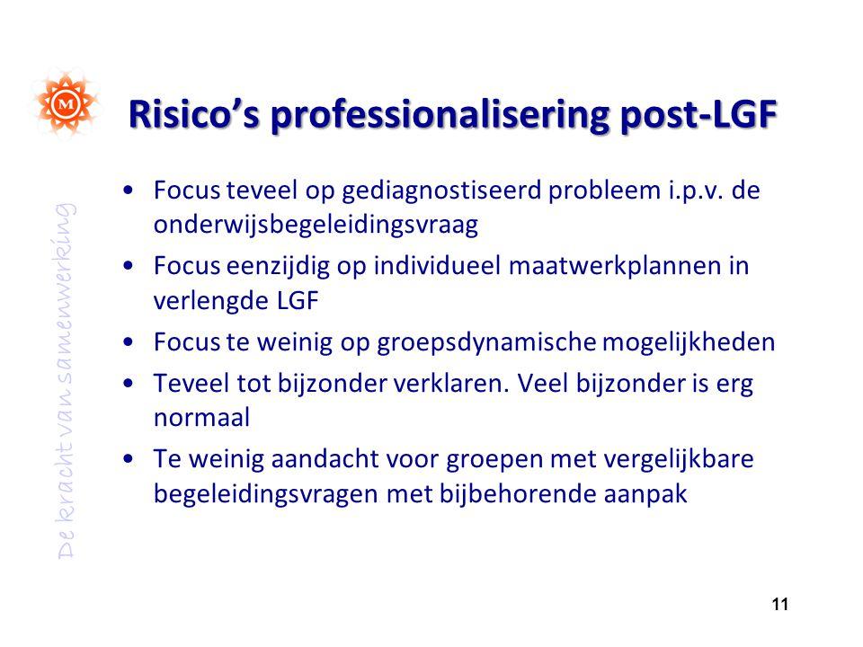 Risico's professionalisering post-LGF