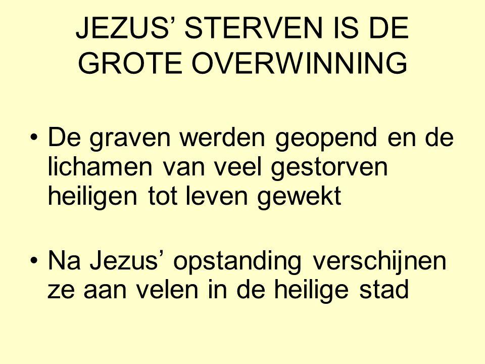 JEZUS' STERVEN IS DE GROTE OVERWINNING