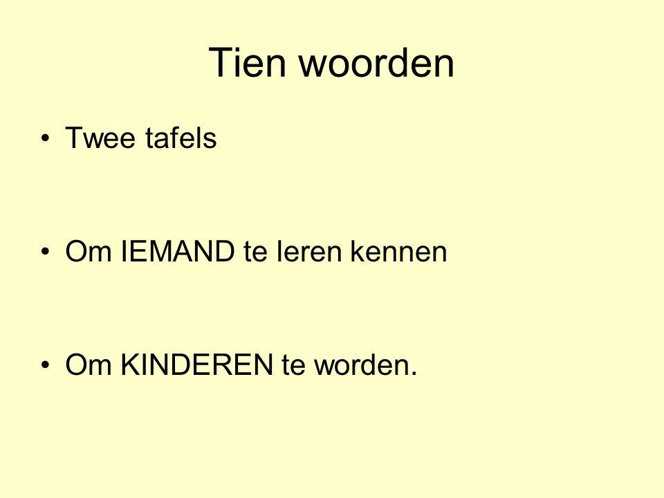 Tien woorden Twee tafels Om IEMAND te leren kennen