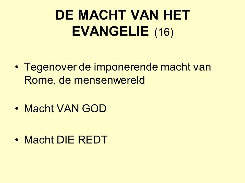 DE MACHT VAN HET EVANGELIE (16)