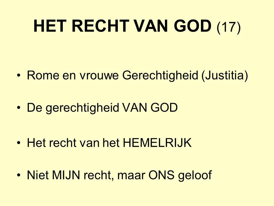 HET RECHT VAN GOD (17) Rome en vrouwe Gerechtigheid (Justitia)