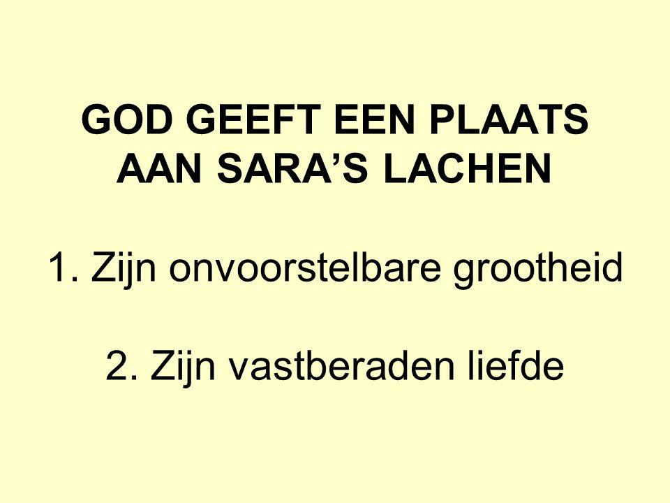 GOD GEEFT EEN PLAATS AAN SARA'S LACHEN 1