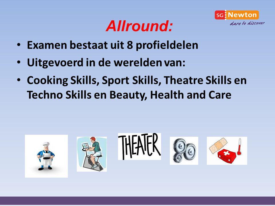 Allround: Examen bestaat uit 8 profieldelen