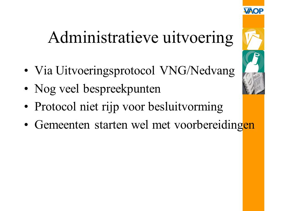 Administratieve uitvoering