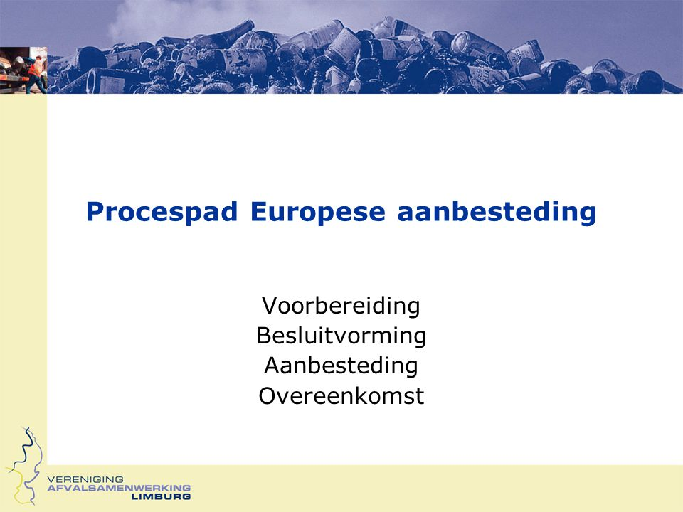 Procespad Europese aanbesteding
