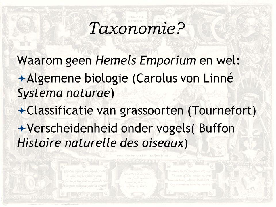 Taxonomie Waarom geen Hemels Emporium en wel: