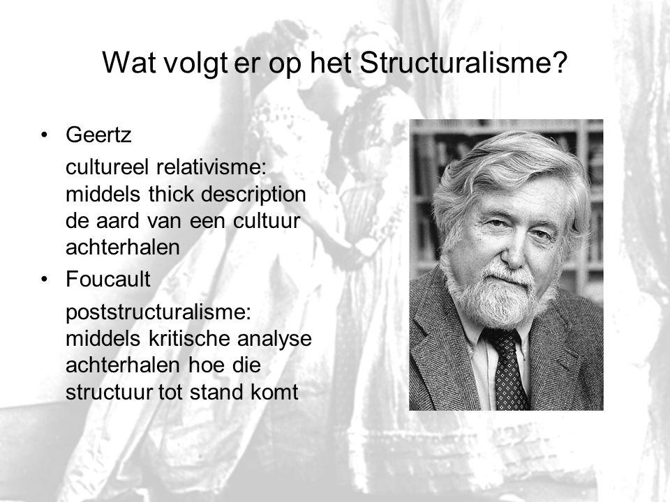 Wat volgt er op het Structuralisme