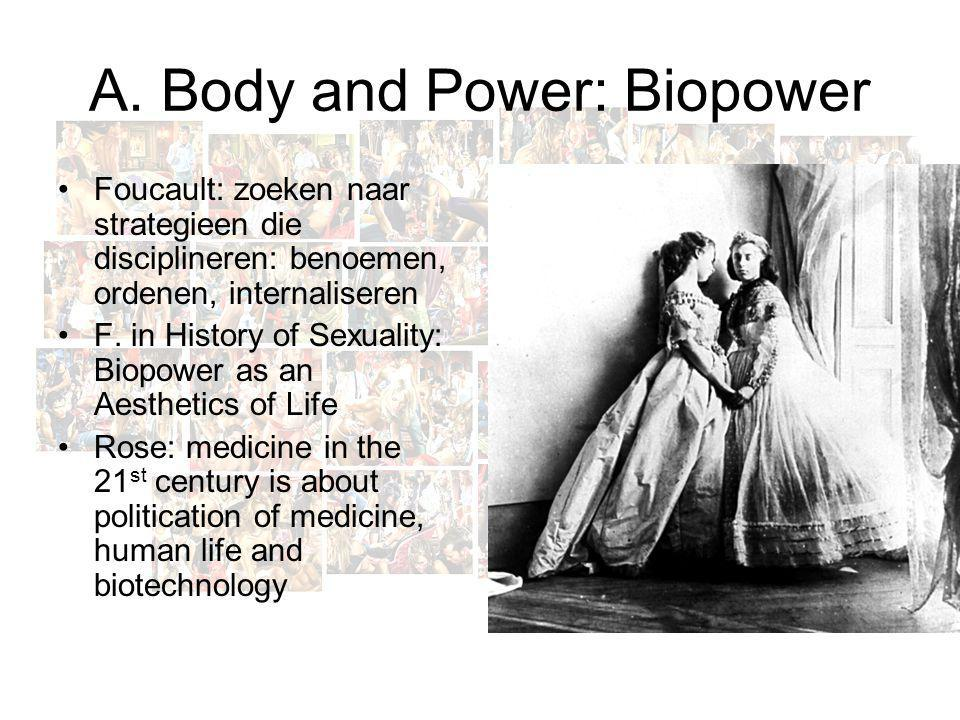 A. Body and Power: Biopower
