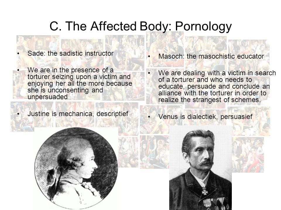 C. The Affected Body: Pornology
