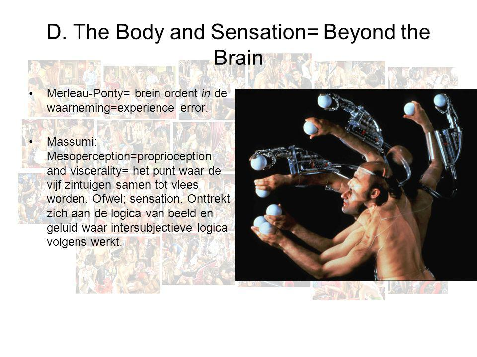 D. The Body and Sensation= Beyond the Brain
