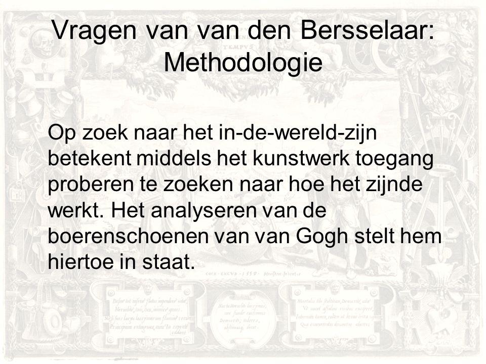 Vragen van van den Bersselaar: Methodologie