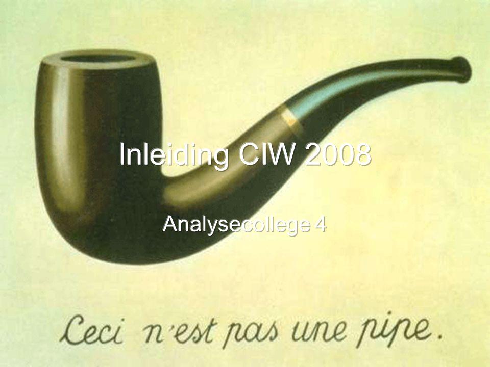 Inleiding CIW 2008 Analysecollege 4