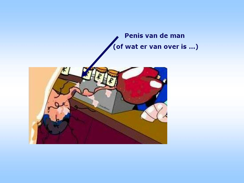 Penis van de man (of wat er van over is …)