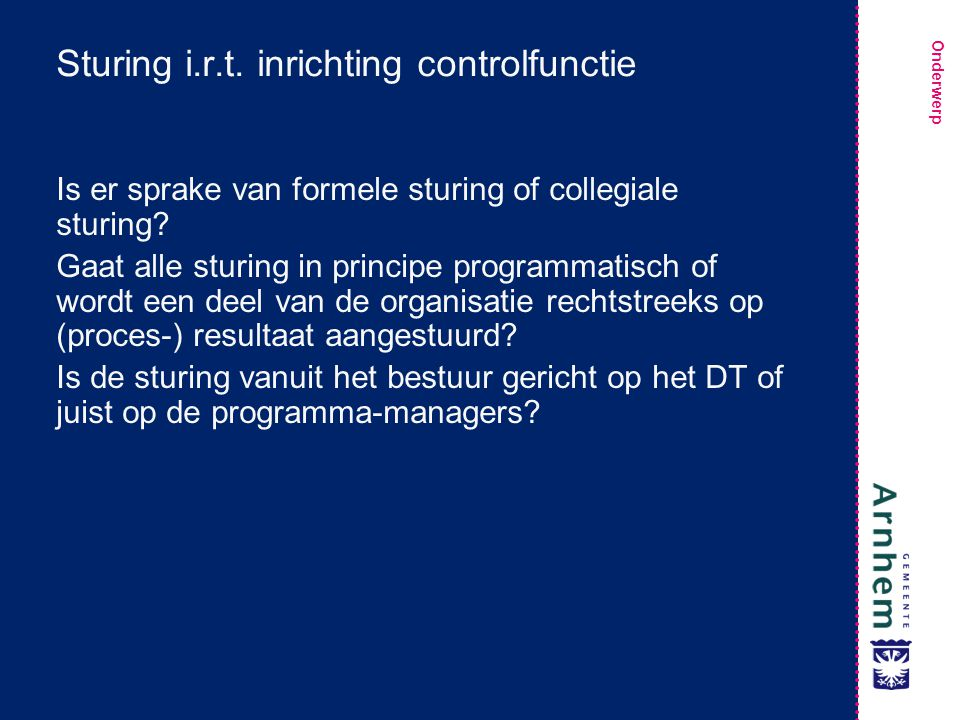 Sturing i.r.t. inrichting controlfunctie