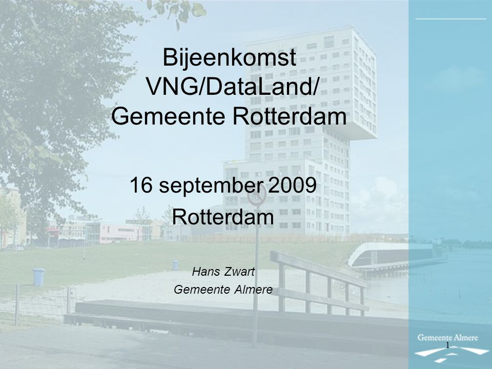 Bijeenkomst VNG/DataLand/ Gemeente Rotterdam