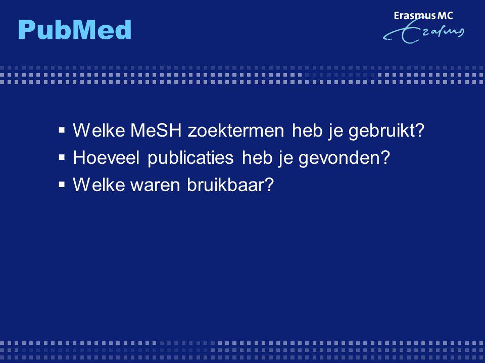 PubMed Welke MeSH zoektermen heb je gebruikt