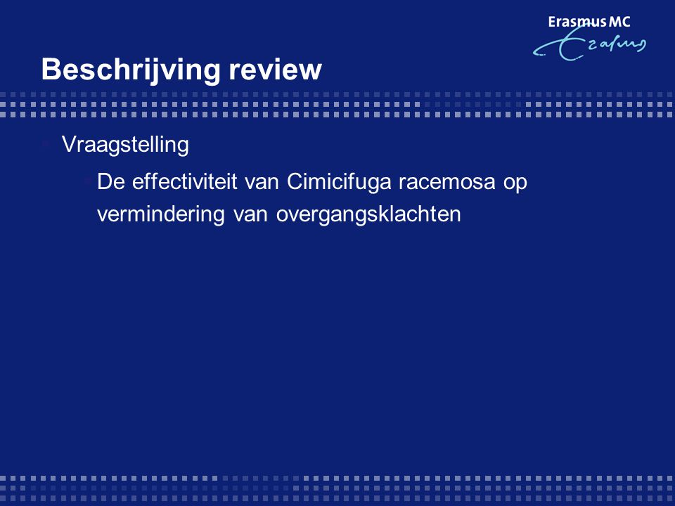 Beschrijving review Vraagstelling