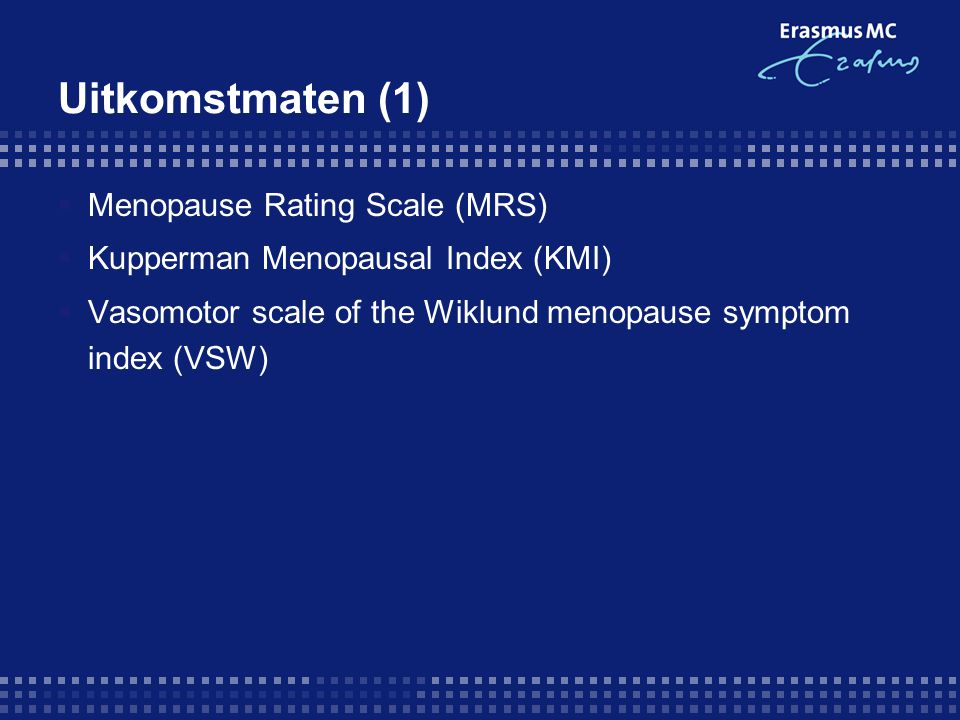 Uitkomstmaten (1) Menopause Rating Scale (MRS)
