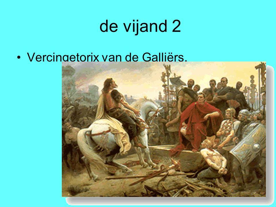 de vijand 2 Vercingetorix van de Galliërs.