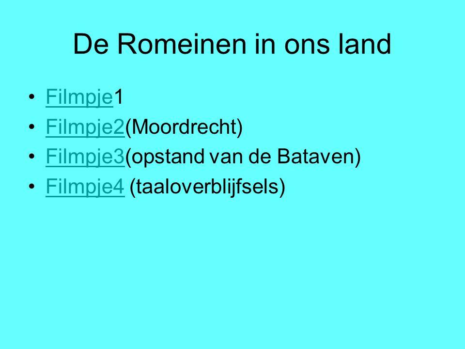 De Romeinen in ons land Filmpje1 Filmpje2(Moordrecht)