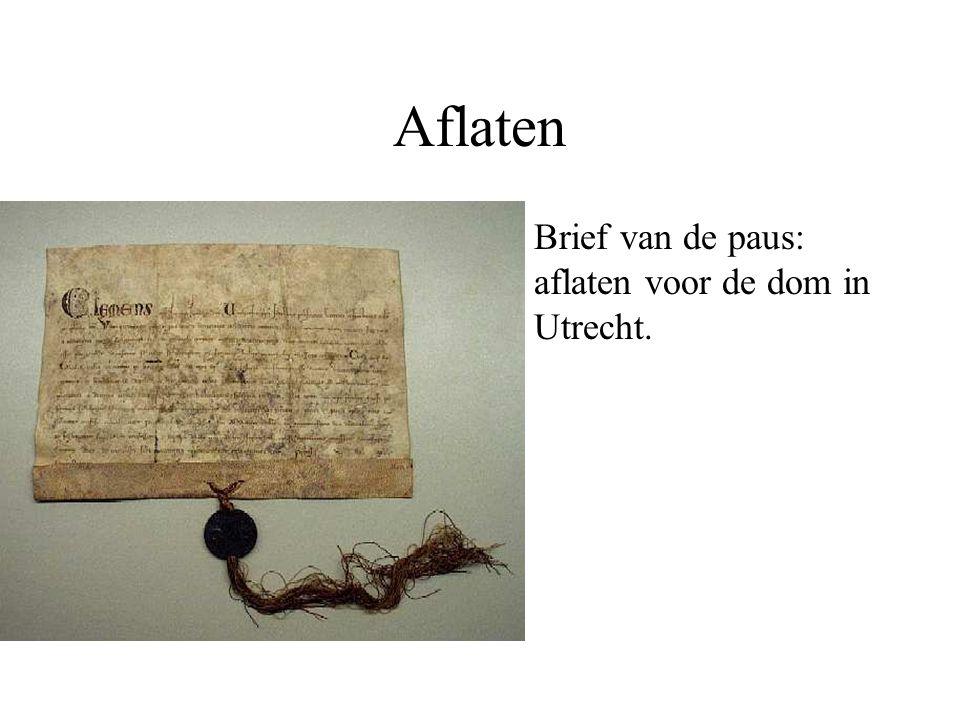 Aflaten Brief van de paus: aflaten voor de dom in Utrecht. Misbruiken