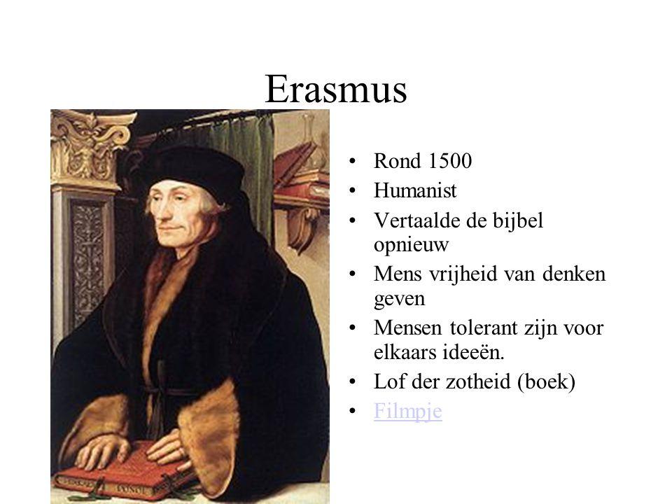 Erasmus Rond 1500 Humanist Vertaalde de bijbel opnieuw