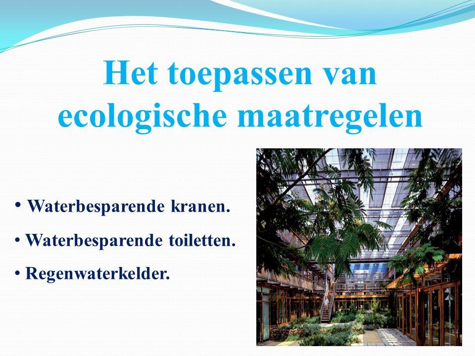 Het toepassen van ecologische maatregelen
