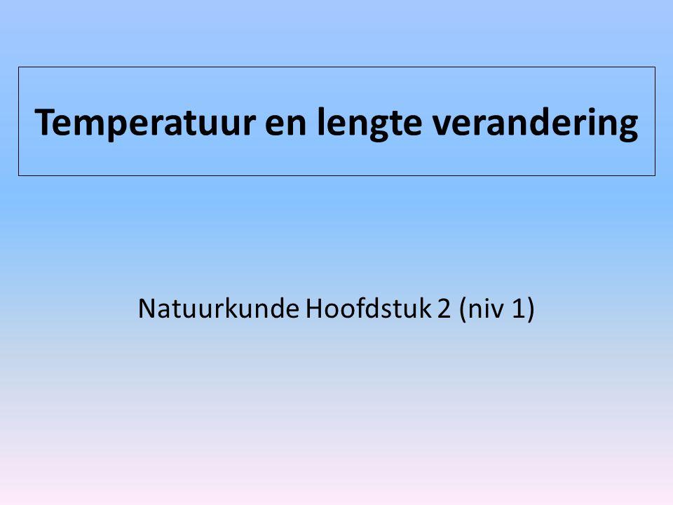Temperatuur en lengte verandering