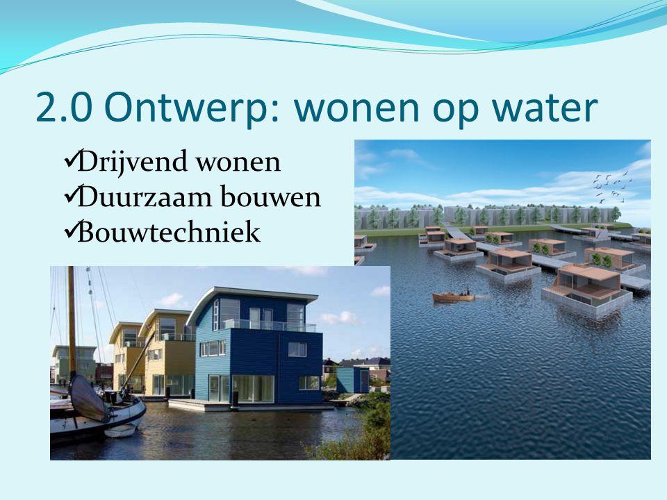 2.0 Ontwerp: wonen op water