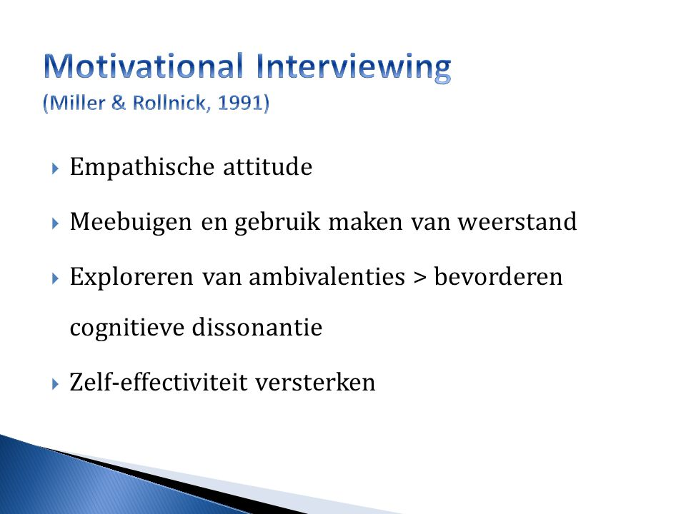 Motivational Interviewing (Miller & Rollnick, 1991)