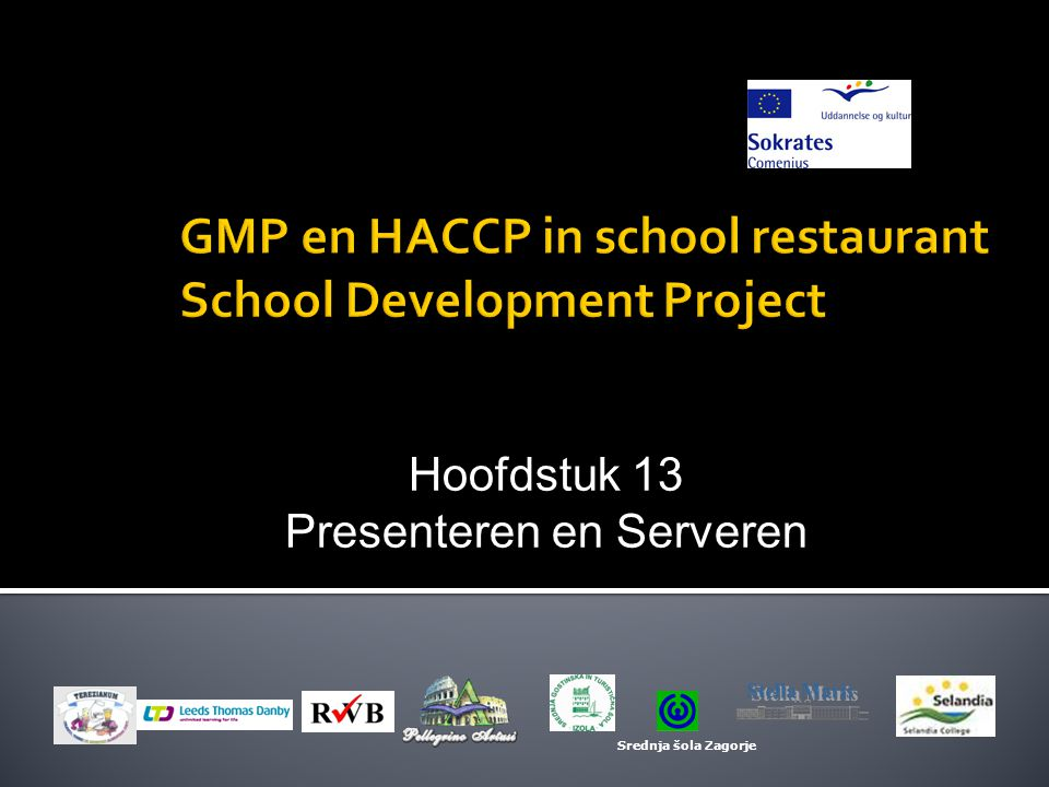 GMP en HACCP in school restaurant School Development Project