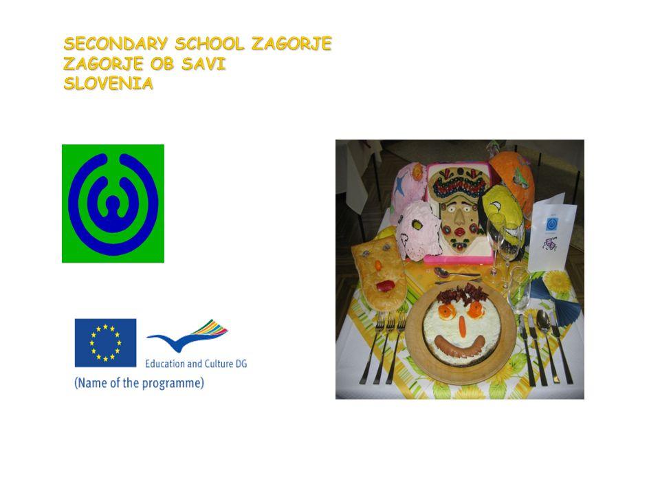 SECONDARY SCHOOL ZAGORJE ZAGORJE OB SAVI SLOVENIA