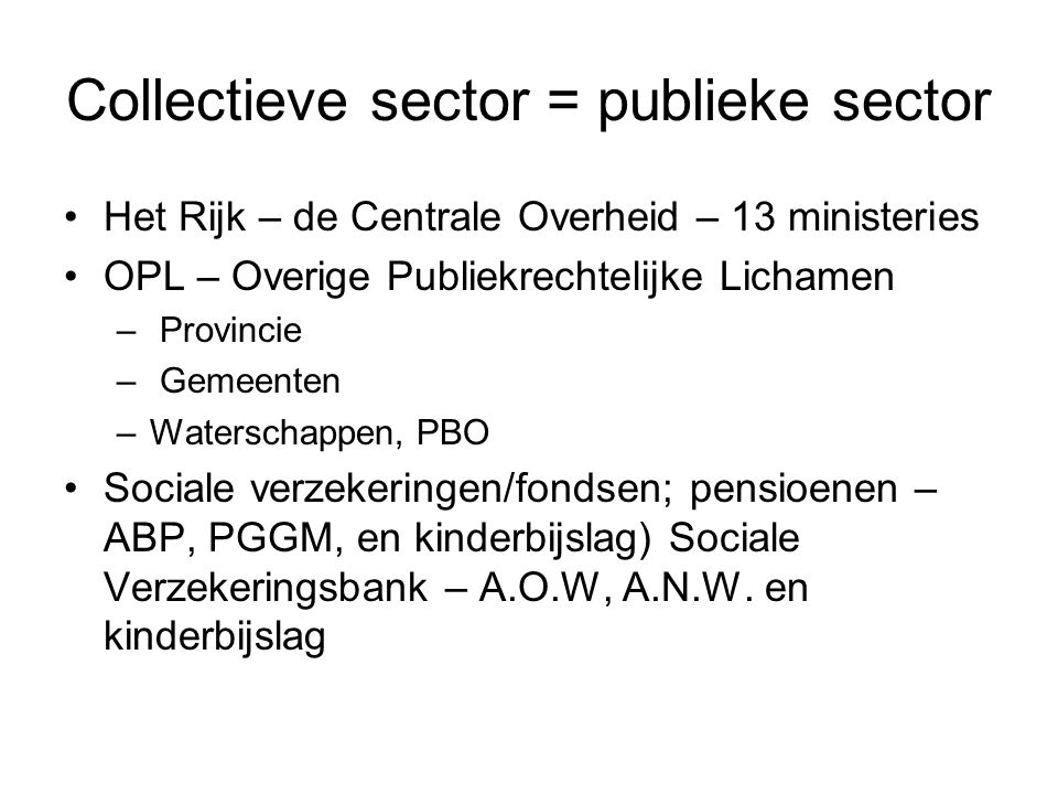 Collectieve sector = publieke sector