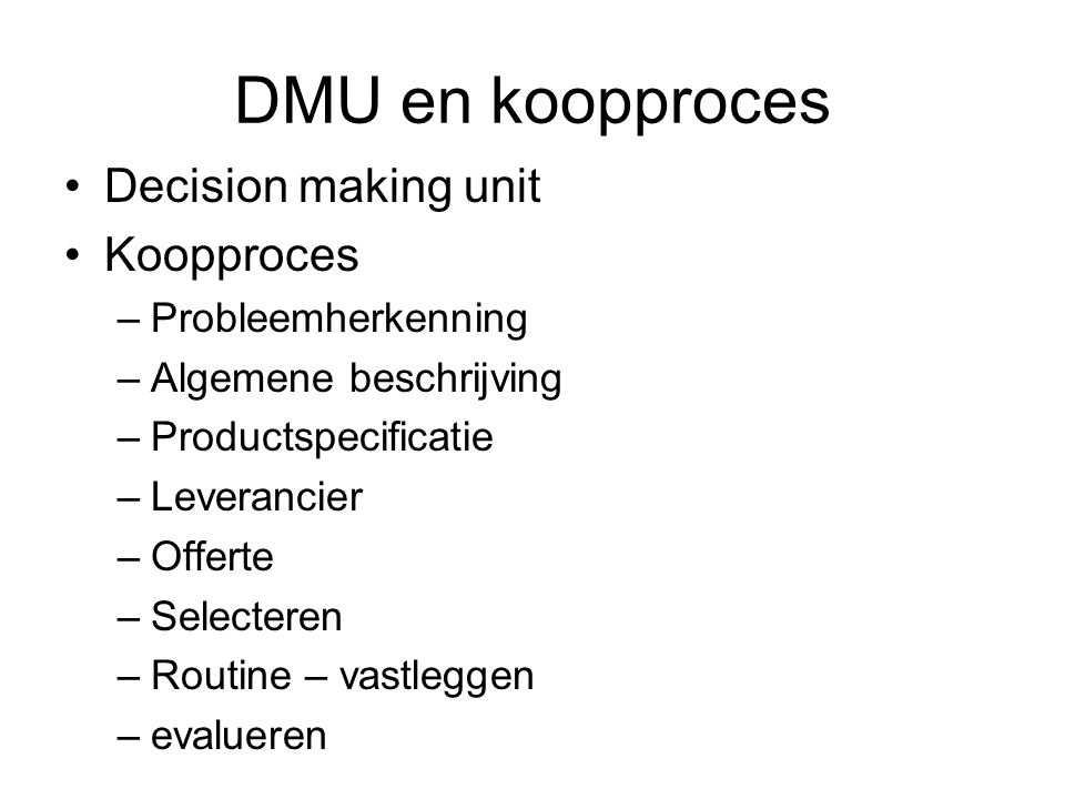 DMU en koopproces Decision making unit Koopproces Probleemherkenning