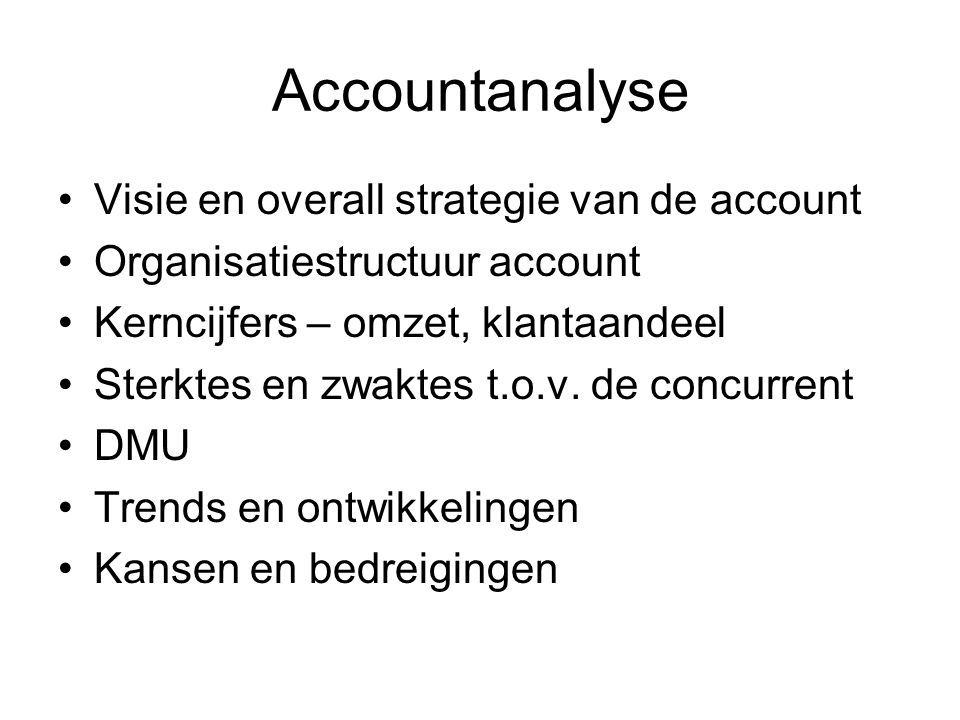 Accountanalyse Visie en overall strategie van de account