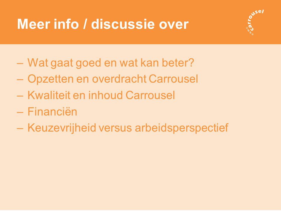 Meer info / discussie over