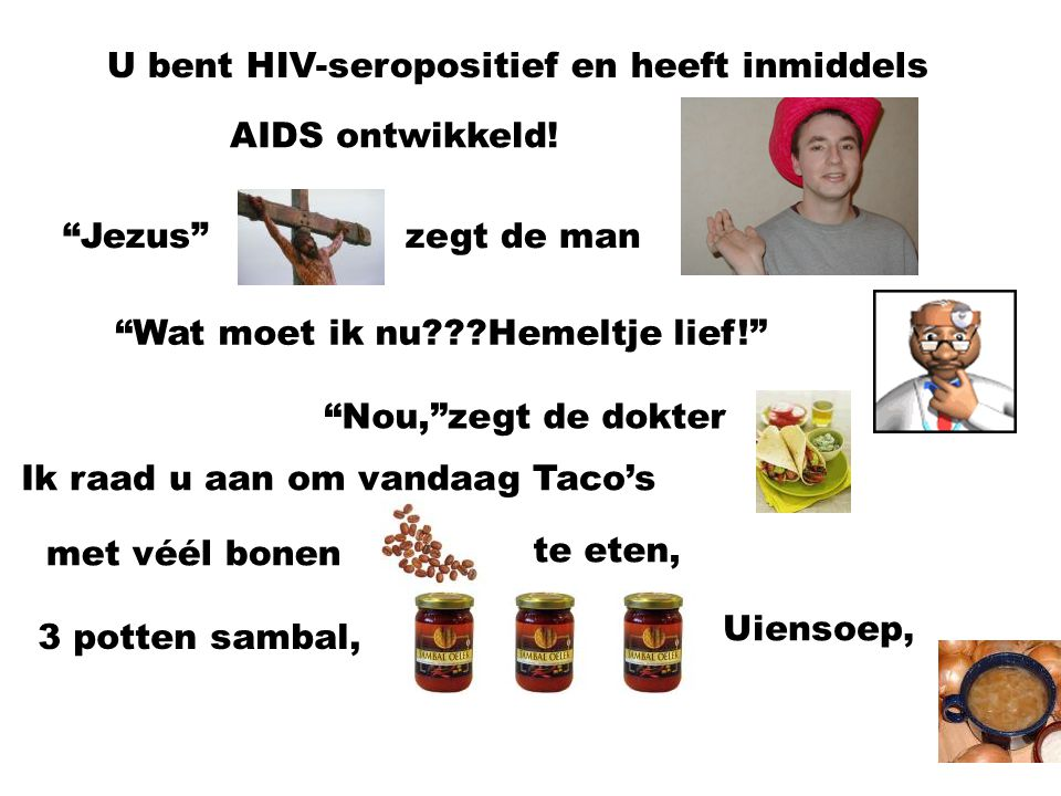 U bent HIV-seropositief en heeft inmiddels